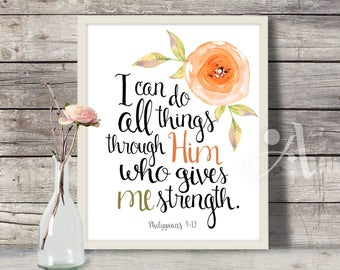 """Printable Art, digital download, Scripture Bible verse """"I can do all things through him"""" Philippians 4:13, faith quote artwork, by ArtCult"""