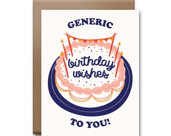 Generic Birthday Wishes To You Greeting Card