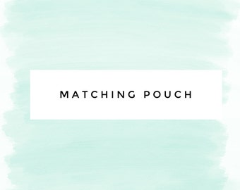Matching Pouch Add-on Only