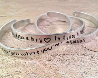 It takes a BIG heart Bracelet, Teachers gift Hand Stamped, teacher bracelet, Aluminum Cuff Bracelet, Hand Stamped Jewelry, teacher gift