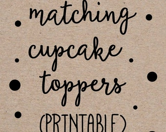 Printable Cupcake Toppers to Match any Invitation Design from OhCreativeOne, DIY digital file