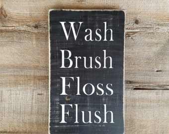 Wash Brush Floss Flush Wood Sign. Bathroom signs, rustic bathroom decor, brush sign, floss sign, flush sign, wash sign, farmhouse signs