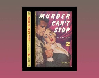 Vintage Paperback - Hard-Boiled Mystery - Murder Can't Stop by W. T. Ballard -  1953 Graphic Books - Good Girl Art- Vintage Book