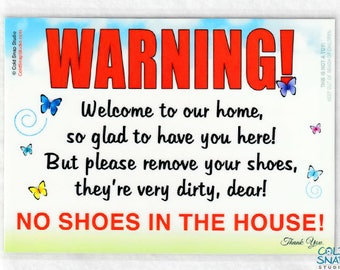 NO SHOES in the House 5 x 7 inch Sign, Butterfly Garden