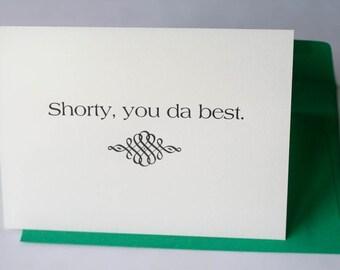 Shorty, you da best - Handmade Card