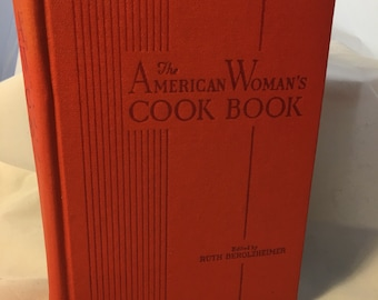 The American Woman's Cook Book 1941 Ruth Berolzheimer