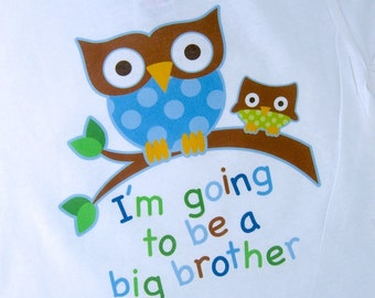 Big Brother Shirt - I'm going to Be a Big Brother Owl Tee Shirt or Big Brother Onesie Pregnancy Announcement - Big Brother Gift 09202011a