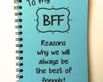 Best Friend Gift, BFF, Class of 2018, Friends, Friends Notebook, Personalized, Notebook, gift, Sketchbook, Reasons Why, meaningful
