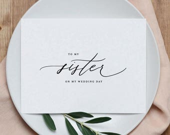 To My Sister On My Wedding Day Card - To My Sister Wedding Card, Wedding Stationery, To My Sister Thank You Wedding Card, Wedding Note, K6