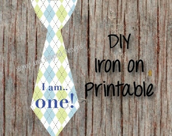 First Birthday Shirt I am One Tie INSTANT DOWNLOAD Printable Boy 1st Birthday Iron On Tie Decal Toddler Baby Boy Tie Birthday Shirt Digital