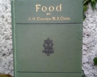 1876, Food by A. H. Church. South Kensington Museum of Science Handbook, antique gift for foodie. Present for gourmand.