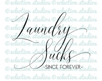 Laundry Suck SVG, farmhouse svg, wood sign svg, simple modern style, laundry sign cut file, commercial use, svg, dxf, eps, png, jpg