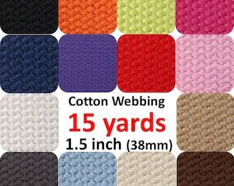 1.5 inch Cotton Webbing 15 yards You Pick Colors Belts Purse Bag Straps Handles Leash