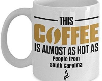 South Carolina Coffee Mug, South Carolina mug, funny South Carolina mug, i love South Carolina mug, South Carolina Gift