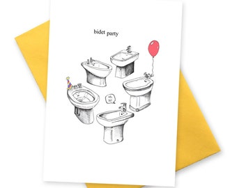 Happy bidet . Funny birthday card . Greetings cards for