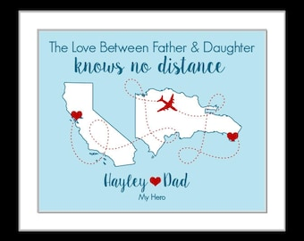 Father daughter map, missing you present, valentines day dad gift, going away long distance map custom quote art print, moving away