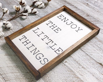 Enjoy The Little Things Wood, Enjoy The Little Things Wood Sign, Enjoy the Small Things Wood Sign, Little Things Sign, Farmhouse Sign,