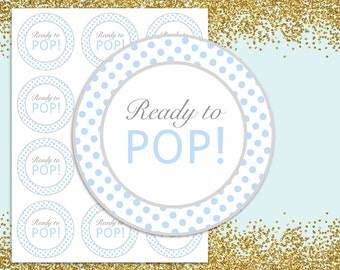 Ready to pop stickers Blue, Ready to pop tags, Ready to pop Labels, INSTANT DOWNLOAD, printable Stickers, It's a boy, Baby shower Printable