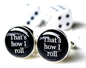 That's how I roll cufflinks - keepsake gift for men, groomsmen, groom or las vegas player
