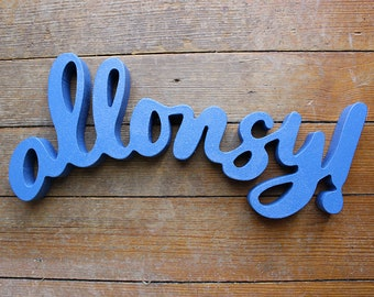 Allons-y! - Freestanding Hand Lettering - Doctor Who