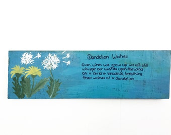Dandelion Wishes Fence Board Wood Sign