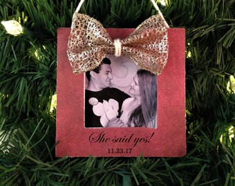 She said yes ornament frame, Engagement gifts for couple Christmas ornament personalized
