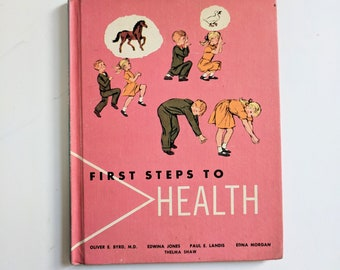 First Steps to Health, New Road to Health Series, Vintage Health Textbook, Vintage Children's Textbook, Vintage Children's Illustrations