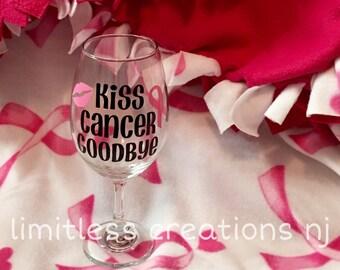 kiss cancer goodbye wine glass