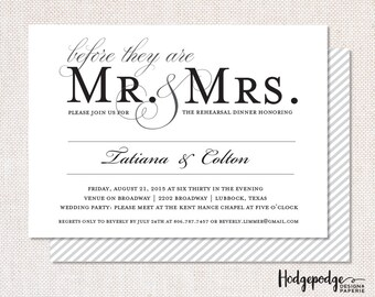 Before they are Mr. & Mrs - Rehearsal Dinner PRINTABLE Invitation