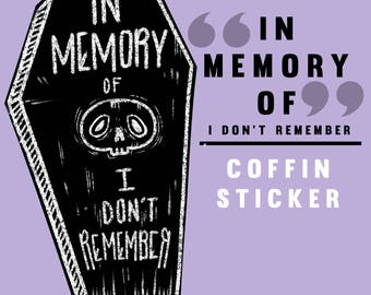 In Memory Of . . . - Coffin Sticker