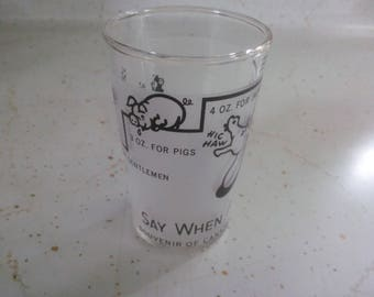 Superior Vintage Shot Glass   Say When Shot Glass   Shot Glass   Fun Shot Glass