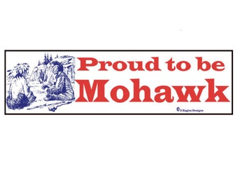 Proud to be Mohawk