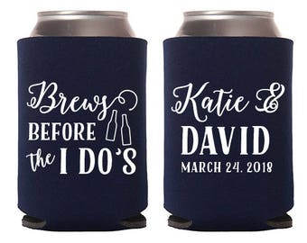 Custom Wedding Favor - Brews Before the I Do's Can Coolers - Wedding Can Coolers