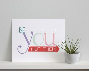 SALE - Be You Print - Multi
