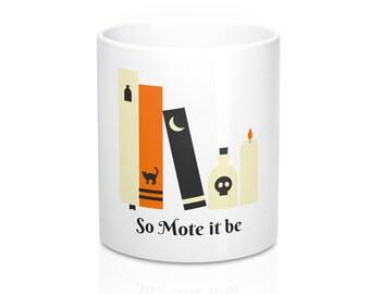 So Mote It Be Wiccan Coffee Mug 11Oz