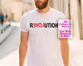 Love Revolution Shirt! Rights, fight, Justice, love, peace, claim, people, power, government, care, war, earth, loving, hug, kiss, couple