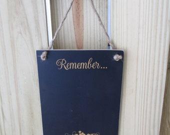 Remember... Chalkboard  - Hanging Frameless Remember... Blackboard -  Item 1632