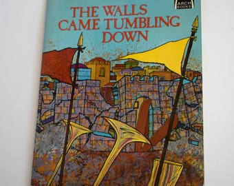 Vintage Children's Book, The Walls Came Tumbling Down