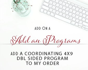 Add a double sided program to your order 4x9