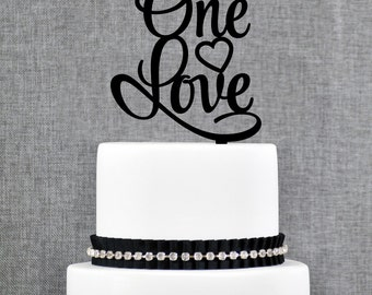 One Love Cake Topper, Modern Fun Cake Topper, Heart Wedding Topper - (T318)
