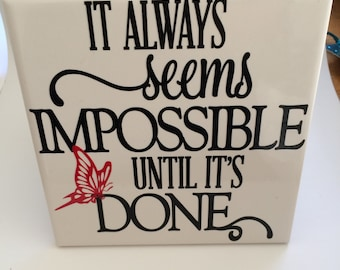All things are possible decrative tile sentiments tile, office decor silver griffon designs