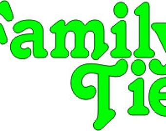 Family Ties shirt