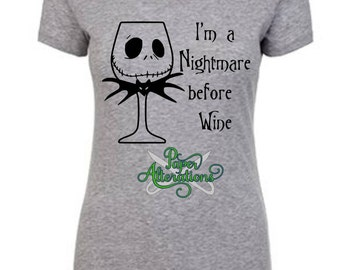 I'm a Nightmare before wine jack Halloween skeleton Shirt V-neck