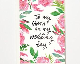 To My Mum On My Wedding Day - Greetings Card, Bridal Card, Wedding Card