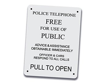 Police Telephone Box Sign - 12 inch by 9 inch Aluminum Police Public Call Box Telephone Door Sign