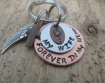hand stamped key chain, Wife memorial,loss of wife,Memorial for wife, Memorial jewelry,Sympathy gift for loss of wife, Forever in my heart