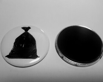 "Pinback or Magnet 2.25"" 58mm Trash Bag Magnet Literally Me"