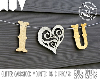I love you banner, with lace heart, wedding banner, engagement, valentine's decor, glitter party decorations, cursive banner