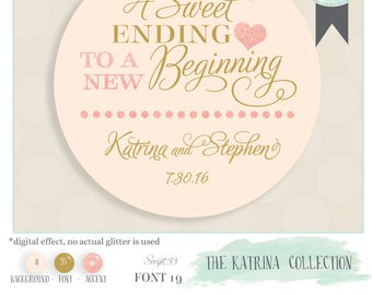 Wedding favor sticker. Phrase Sweet Ending New Beginning Comes in Color, Size, & QTY of Choice! Katrina Collection pictured in rose gold