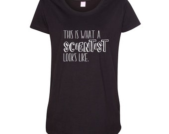 Maternity Scientist Shirt - This is What a Scientist Looks Like - Mother's Day Science Gift – March for Science - Pregnancy Science Shirt